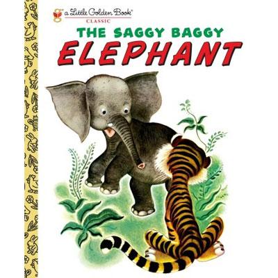 The Saggy Baggy Elephant 1
