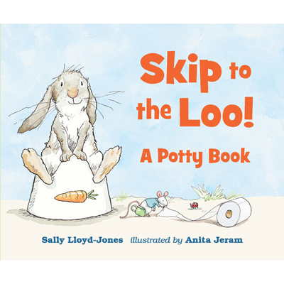 Skip to the Loo! A Potty Book 1