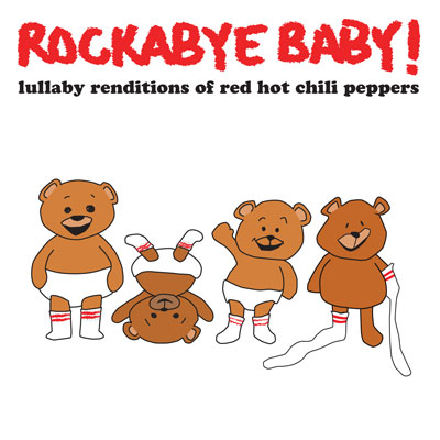 Red Hot Chili Peppers Lullaby Renditions 1