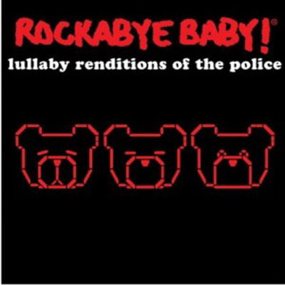 The Police Lullaby Renditions 1