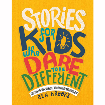 Stories for Kids Who Dare to Be Different 1