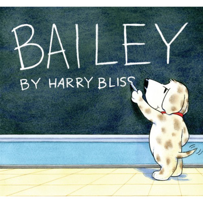 Bailey by Harry Bliss 1