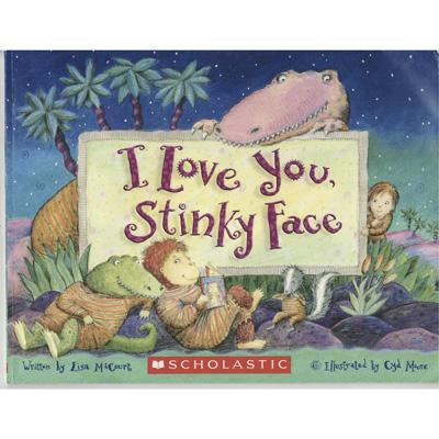 I love you, Stinky Face (board book) 1