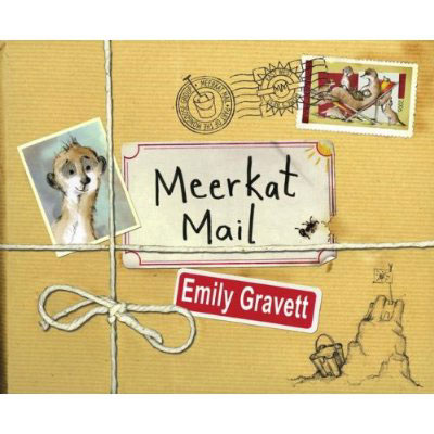 Meerkat Mail by Emily Gravett 1