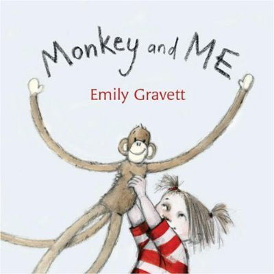 Monkey and Me by Emily Gravett 1