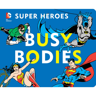 DC Super Heroes: Busy Bodies 1