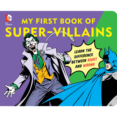 DC Super Heroes: My First Book of Super Villains 1