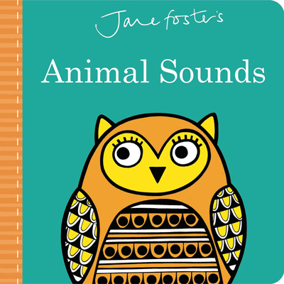 Jane Foster's Animal Sounds 1