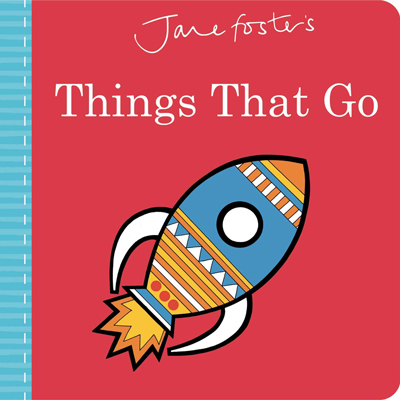 Janes Foster's Things That Go 1