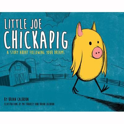 Little Joe Chickapig 1
