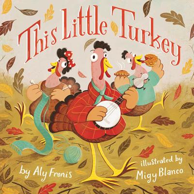 This Little Turkey 1