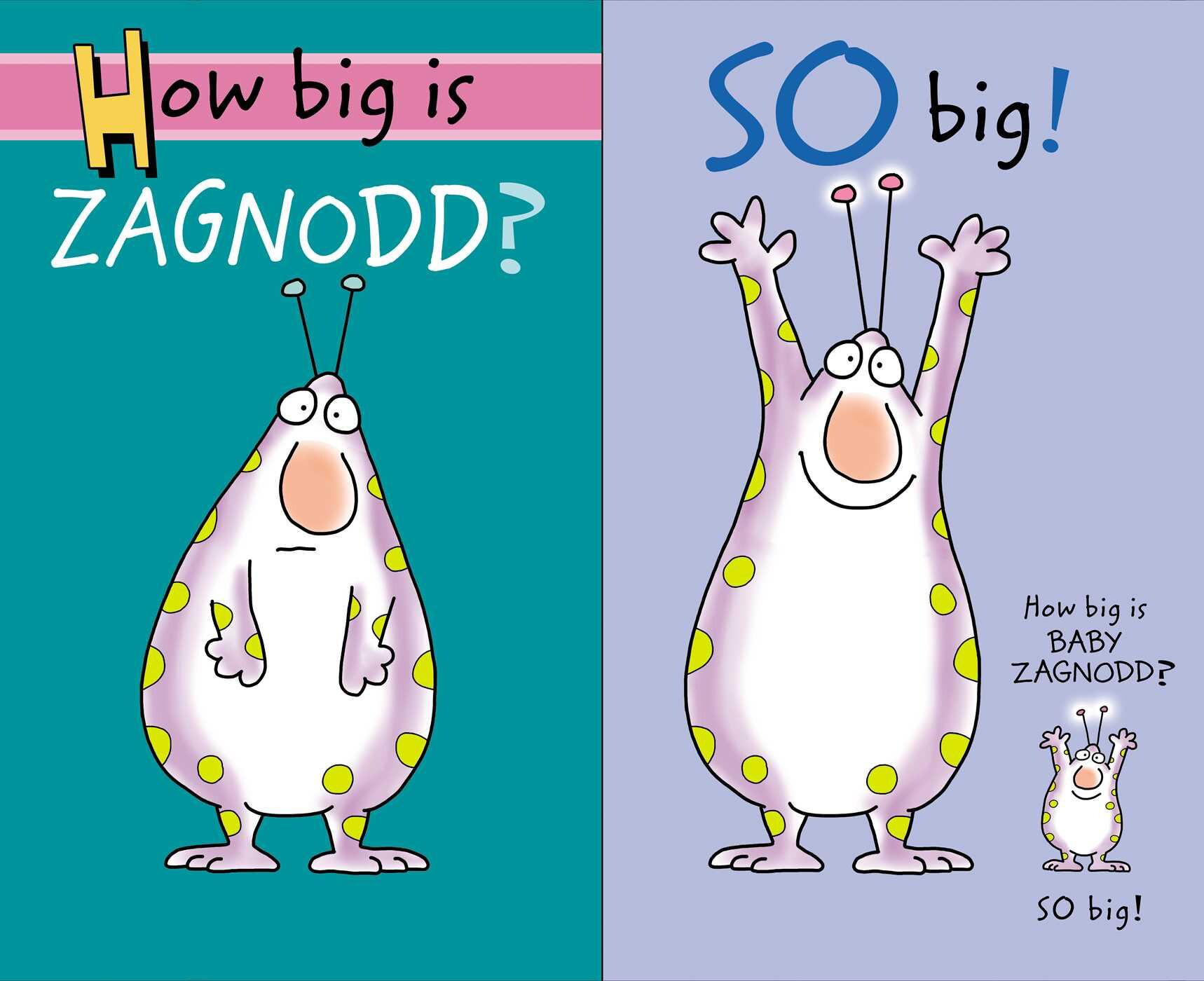 How Big Is Zagnodd? by Sandra Boynton 2