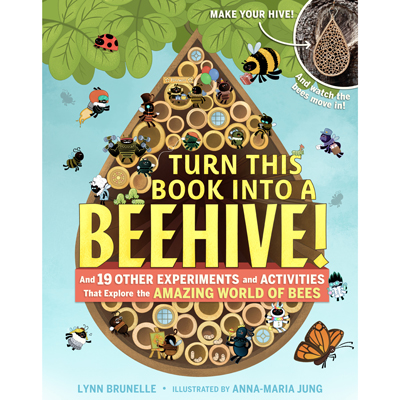 Turn This Book Into A Beehive! 1