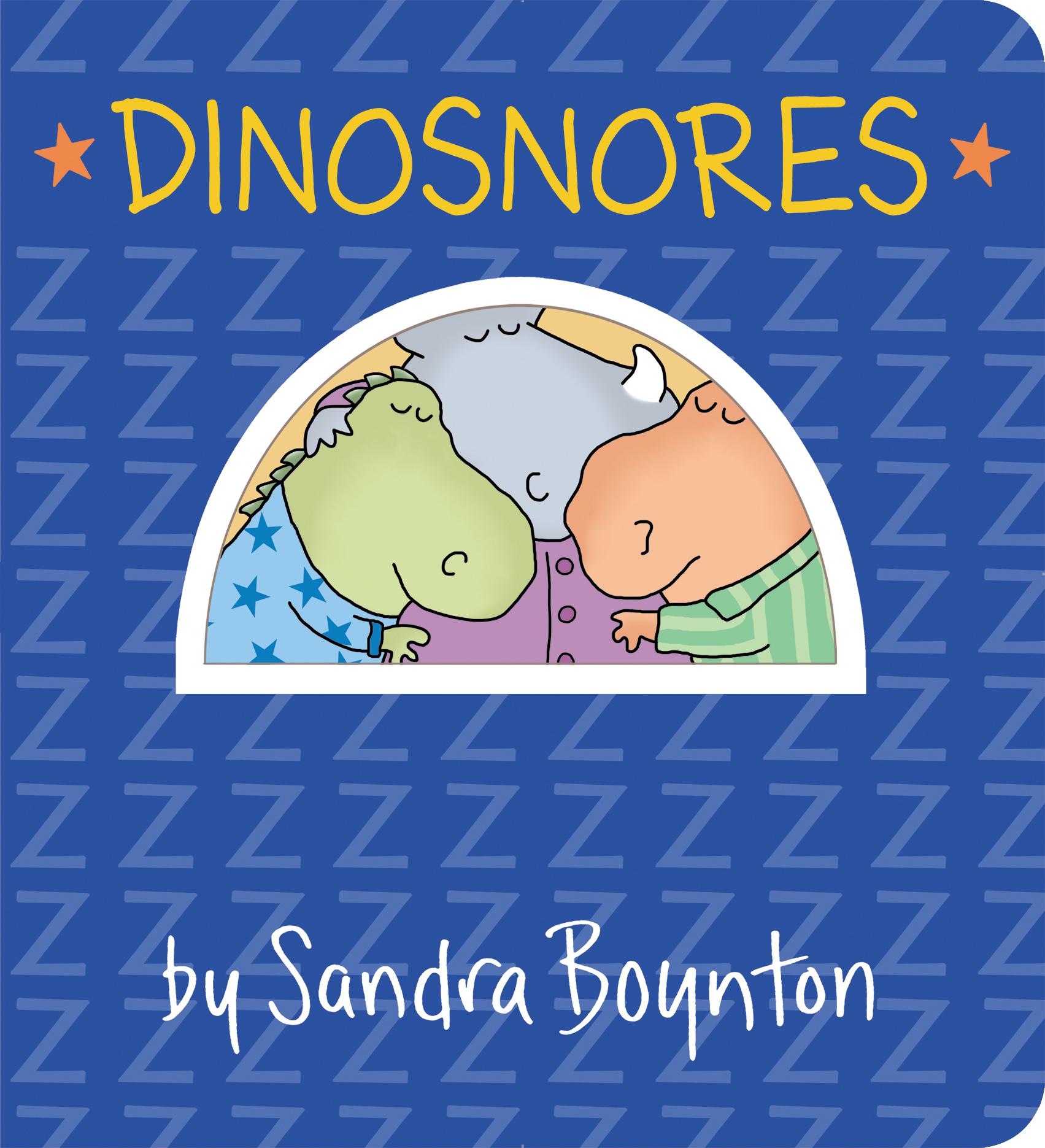 Dinosnores by Sandra Boynton 1