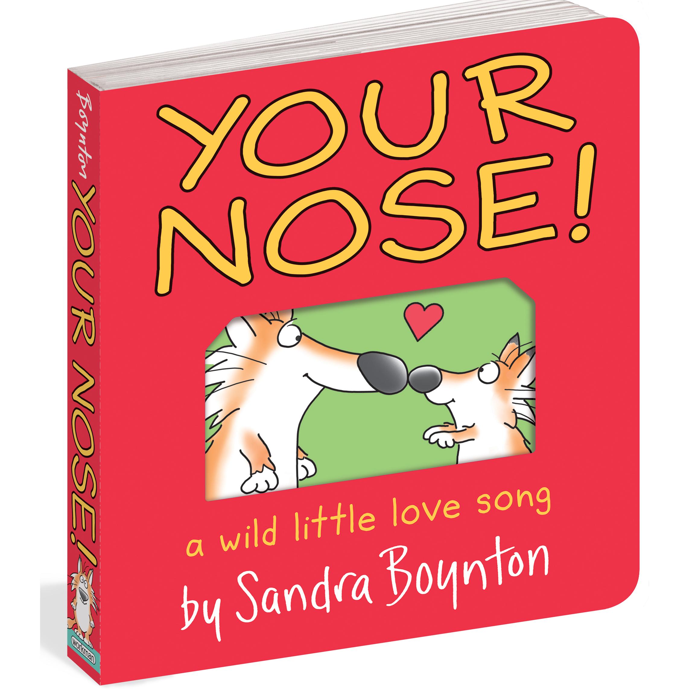 Your Nose! by Sandra Boynton 1